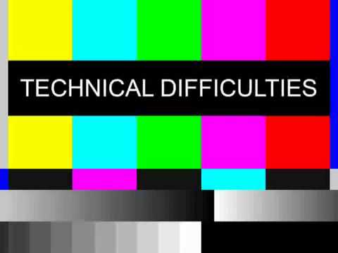 """color bars with text that reads """"technical difficulties"""""""